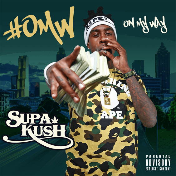 Supa Kush - #OMW On my way Coming Soon